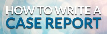 how to write a case report